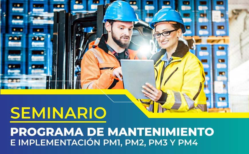 Seminario programa de mantenimiento e implementación PM1, PM2, PM3 y PM4