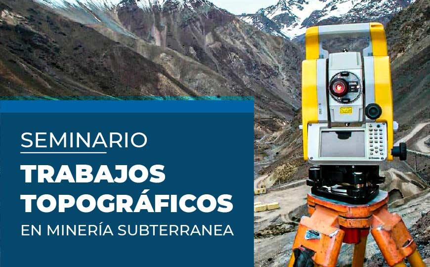 Trabajos Topográficos en minería subterránea