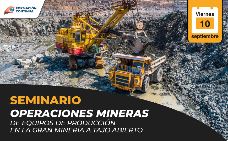 Operaciones mineras de equipos de producción en la gran minería a tajo abierto